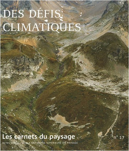 9782742780167: Les carnets du paysage, N° 17 (French Edition)
