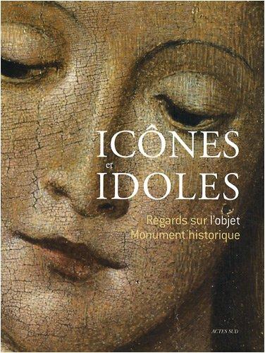 Icônes et idoles (French Edition): Hélène Palouzié