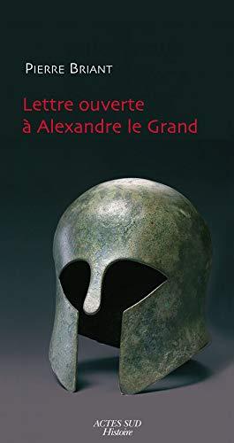 9782742780259: Lettre ouverte à Alexandre le Grand (French Edition)