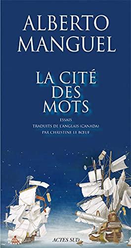 CITE DES MOTS -LA-: MANGUEL ALBERTO