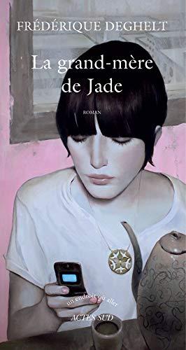 9782742780396: La grand-mère de Jade (French Edition)