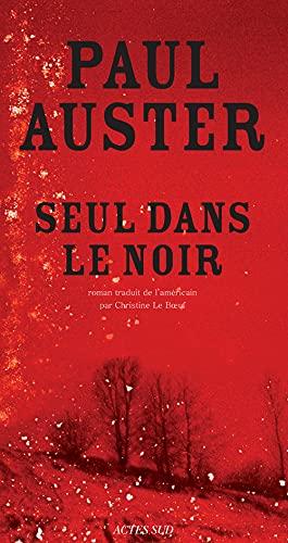 SEUL DANS LE NOIR: AUSTER PAUL