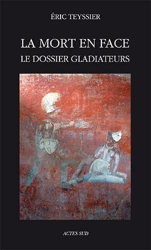 9782742780594: La mort en face : Le dossier gladiateurs