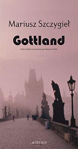 Gottland (French Edition): Mariusz Szczygiel
