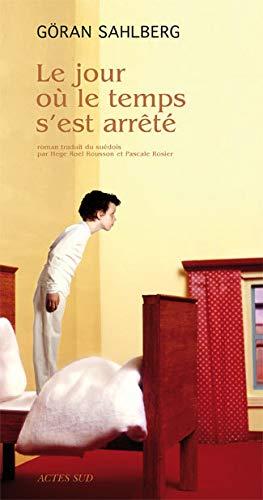 9782742780747: Le jour où le temps s'est arrêté (French Edition)