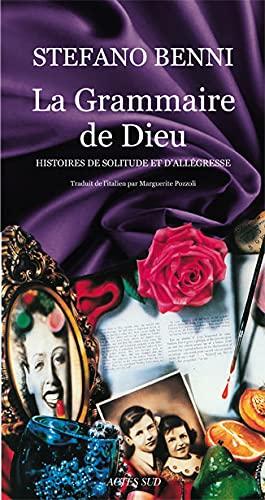 9782742780884: La Grammaire de Dieu (French Edition)