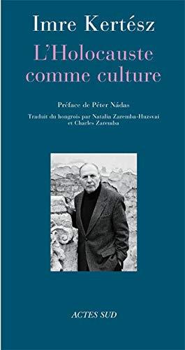 9782742782314: L'Holocauste comme culture : Discours et essais