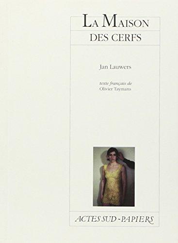 MAISON DES CERFS -LA-: LAUWERS JAN