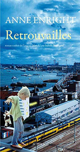 Retrouvailles (French Edition): Anne Enright