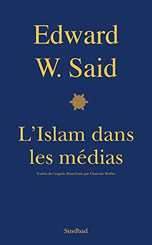 """""""l'islam dans les médias ; comment les médias et les expers faç..."""