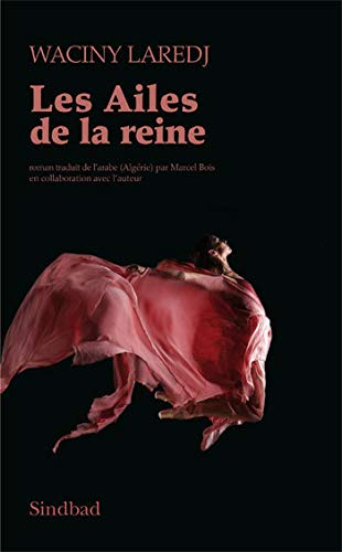 9782742782413: Les Ailes de la reine (French Edition)