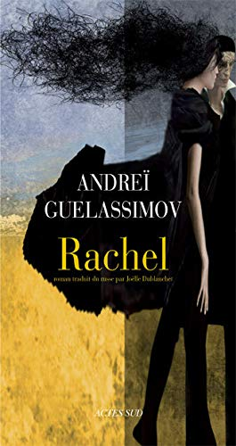 Rachel (French Edition): ANDRE� GUELASSIMOV