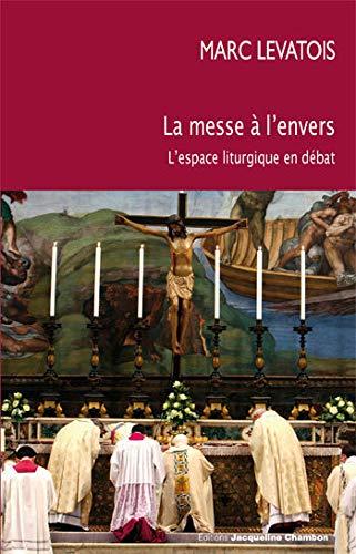 MESSE À L'ENVERS (LA): LEVATOIS MARC