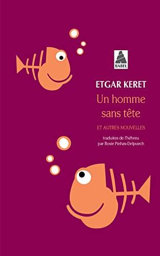 9782742782987: Un Homme Sans Tete (French Edition)
