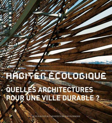 Habiter écologique : Quelles architectures pour une: Marie-Hélène Contal; Dominique