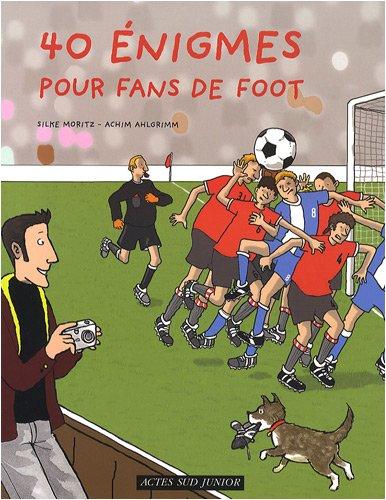 9782742783274: 40 Enigmes pour fans de foot