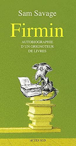9782742783489: Firmin : Autobiographie d'un grignoteur de livres