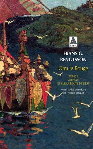 Orm le Rouge, Tome 2 (French Edition) (2742783768) by Frans G. Bengtsson