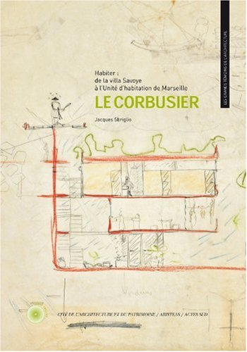 9782742783922: Le Corbusier : Habiter (French Edition)