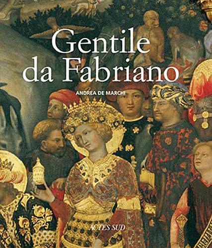 Gentile da Fabriano (French Edition): Anne Guglielmetti