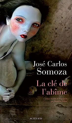 CLE DE L ABIME -LA-: SOMOZA JOSE CARLOS
