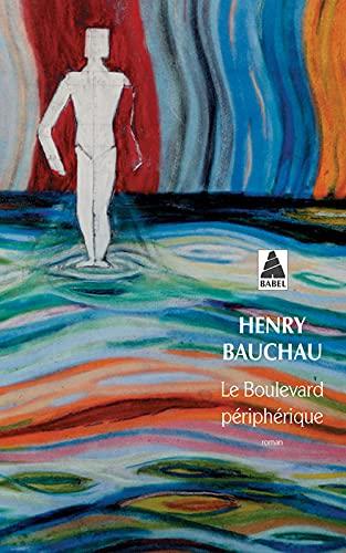 BOULEVARD PERIPHERIQUE -LE-: BAUCHAU HENRY