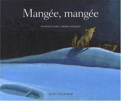 9782742785117: Mangée, mangée