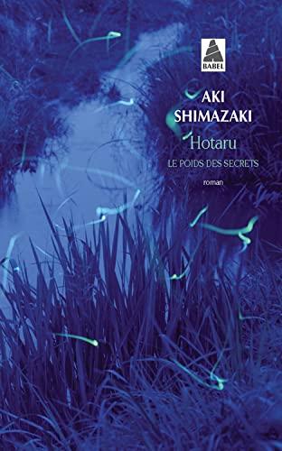 9782742785667: Hotaru (Le Poids Des Secrets, Vol. 5)