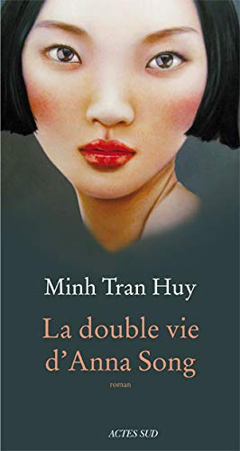 Double Vie D'Anna Song: Huy, Minh Tran