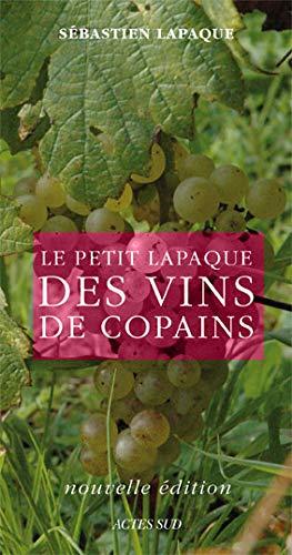 9782742785698: Le petit Lapaque des vins de copains