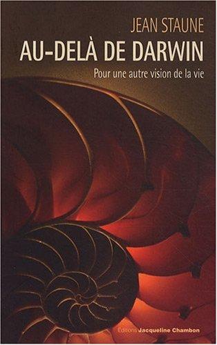 Au-delà de Darwin (French Edition): Jean Staune