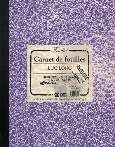 9782742786091: Luc Long & Mark Dion: Carnet de Fouilles, Lab Book