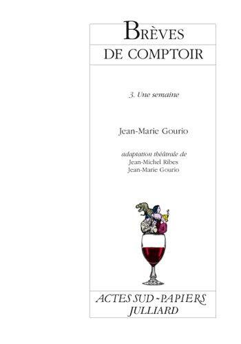 BREVES DE COMPTOIR T3 LA SEMAINE: GOURIO / RIBES