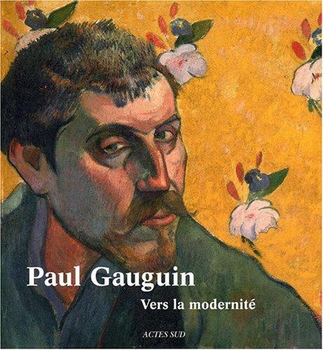 9782742786954: Paul Gauguin : Vers la modernite
