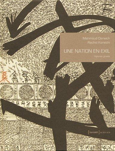 Une nation en exil : Hymnes gravÃ: Mahmoud Darwich