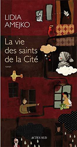 9782742787616: La vie des saints de la cité