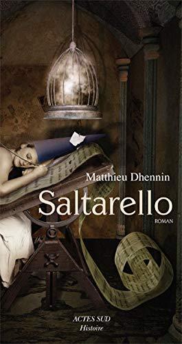 Saltarello (French Edition): Matthieu Dhennin