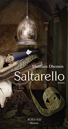 Saltarello (French Edition): Matthieu Dhennin