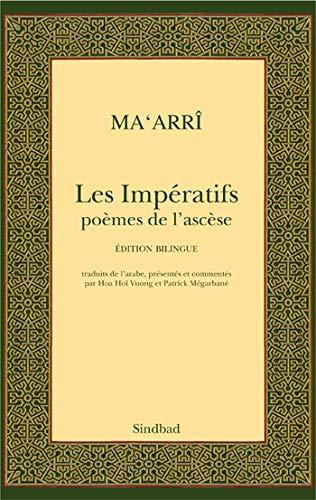 9782742788149: Les Impératifs : Poèmes de l'ascèse, Edition bilingue