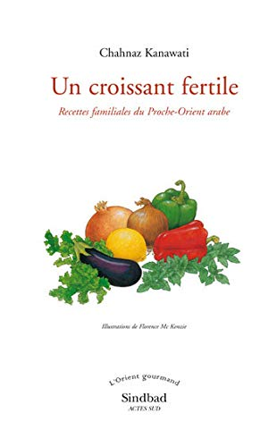 Un croissant fertile (French Edition): Chahnaz Kanawati