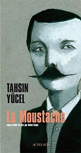 MOUSTACHE -LA-: YUCEL TAHSIN