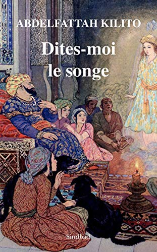 9782742788514: Dites-moi le songe (French Edition)