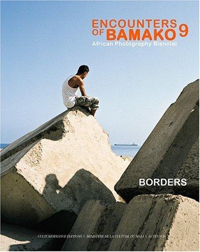 """encounters of Bamako 2009 ; african photography biennial"""