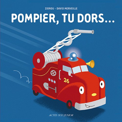 9782742789399: Pompier, tu dors