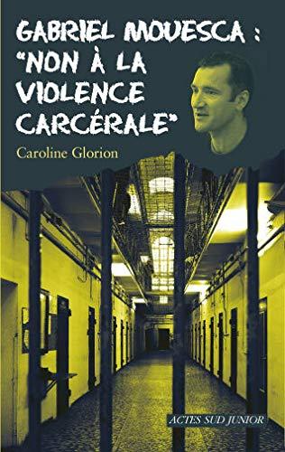 GABRIEL MOUESCA NON A LA VIOLENCE CARCER: GLORION CAROLINE