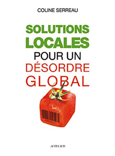 9782742789542: Solutions locales pour un désordre global (French Edition)