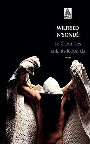 Le Coeur Des Enfants Leopards (French Edition): Wilfried N'Sonde