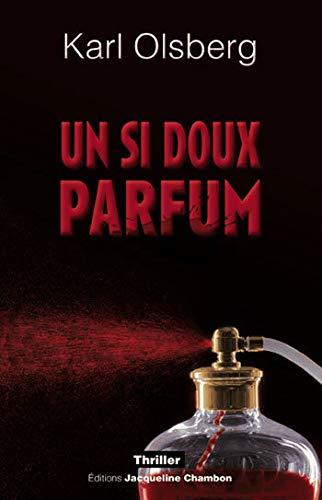 9782742790173: Un si doux parfum