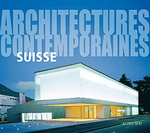 9782742790630: Suisse : Architectures contemporaines