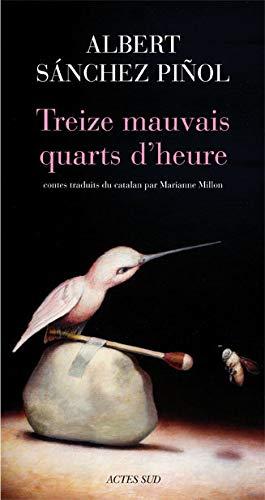 9782742790661: Treize mauvais quarts d'heure (French Edition)